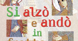 """Giornata Studio Adulti – """"SI ALZÒ E ANDÒ IN FRETTA"""""""