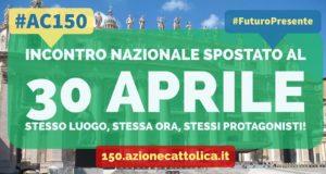 30 aprile: tutti all'incontro con papa Francesco per i 150 anni dell'Ac!